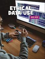 Ethical Data Use (21st Century Skills Library Data Geek)
