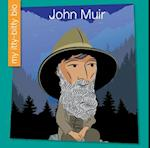 John Muir (My Itty Bitty Bio)