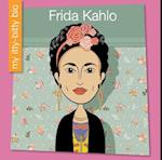 Frida Kahlo (My Itty Bitty Bio)