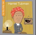 Harriet Tubman (My Itty Bitty Bio)