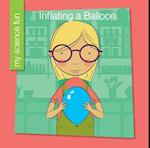 Inflating a Balloon (My Early Library My Science Fun)