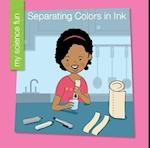 Separating Colors in Ink (My Early Library My Science Fun)