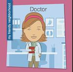 Doctor (My Early Library My Friendly Neighborhood)