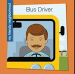 Bus Driver (My Early Library My Friendly Neighborhood)