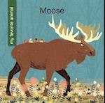 Moose (My Early Library My Favorite Animal)