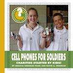 Cell Phones for Soldiers (Community Connections How Do They Help)