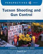 Tucson Shooting and Gun Control (Perspectives Library Modern Perspectives)