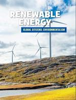 Renewable Energy (21st Century Skills Library Global Citizens Environmentali)
