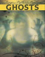 Ghosts (Magic Myth and Mystery)