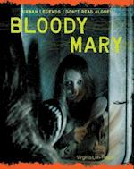 Bloody Mary (Urban Legends Dont Read Alone)