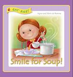 Smile for Soup (Eat Right, nr. 4)