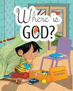 Where is God?: Look and you will find