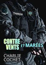 Contre vents et marees af Charlie Cochet