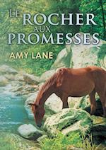 Le Rocher Aux Promesses