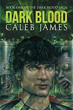 Dark Blood af Caleb James