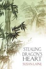Stealing Dragon's Heart af Susan Laine