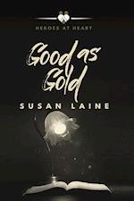 Good as Gold af Susan Laine