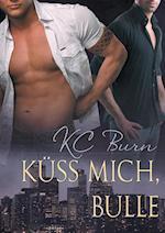 Kuss Mich, Bulle (Toronto Tales, nr. 1)