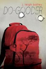 Do-Gooder af J. Leigh Bailey