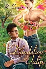 Dandelion for Tulip af R. Cooper