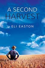 Second Harvest af Eli Easton