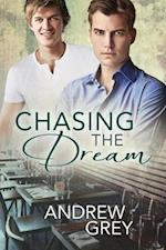Chasing the Dream af Andrew Grey
