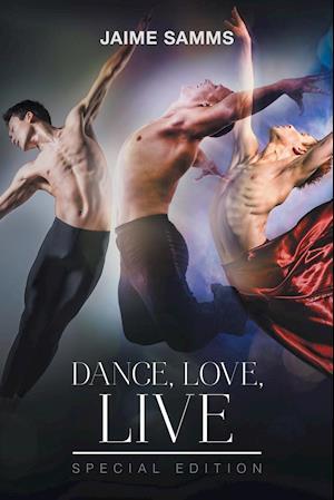Bog, hæftet Dance, Love, Live af Jaime Samms