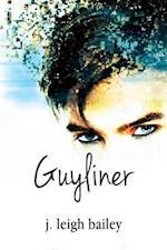 Guyliner af J. Leigh Bailey