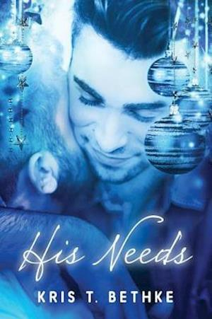 His Needs af Kris T. Bethke