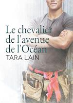 Le Chevalier de L'Avenue de L'Ocean