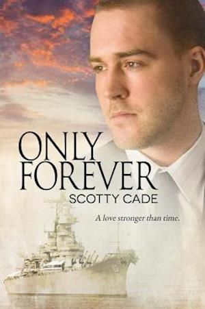 Only Forever af Scotty Cade