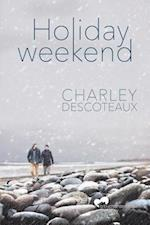 Holiday Weekend af Charley Descoteaux