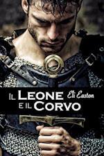 Il Leone e il Corvo af Eli Easton