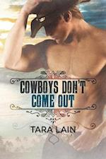 Cowboys Don't Come Out