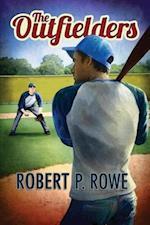 Outfielders af Robert P. Rowe