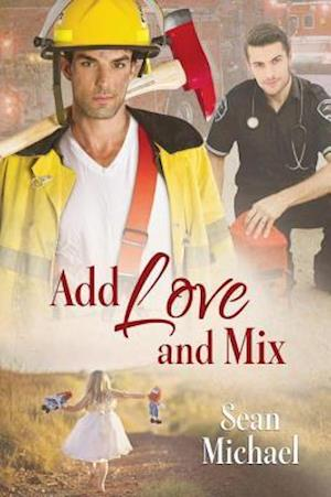 Add Love and Mix af Sean Michael