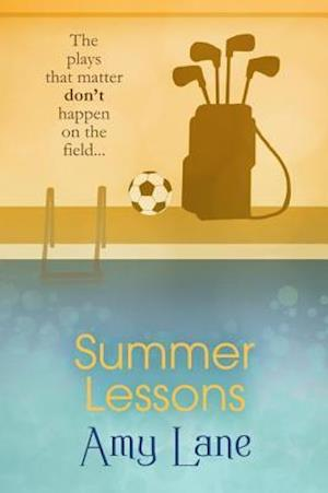 Summer Lessons af Amy Lane