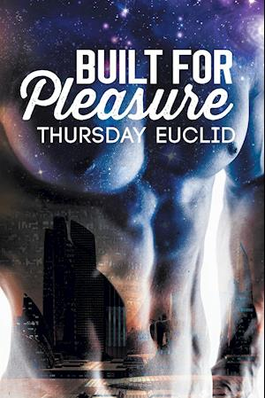 Bog, paperback Built for Pleasure af Thursday Euclid