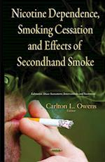Nicotine Dependence, Smoking Cessation and Effects of Secondhand Smoke (Substance Abuse Assessment, Interventions and Treatment)