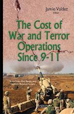 The Cost of War and Terror Operations Since 9-11 (Terrorism, Hot Spots and Conflict-related Issues)