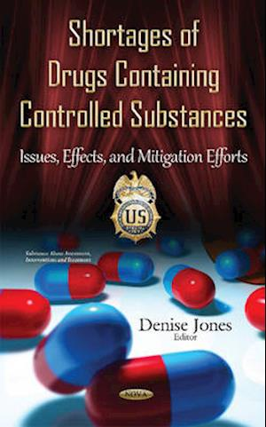 Shortages of Drugs Containing Controlled Substances