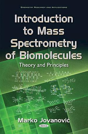 Bog, hardback Introduction to Mass Spectrometry of Biomolecules af Marko Jovanovic