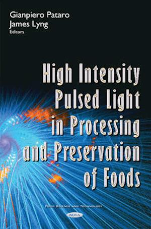 Bog, hardback High Intensity Pulsed Light in Processing & Preservation of Foods af Gianpiero Pataro