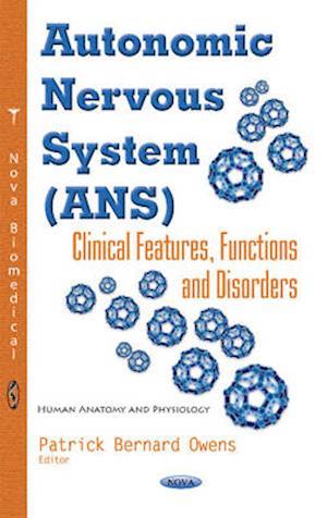 Bog, hardback Autonomic Nervous System (ANS) af Patrick Bernard Owens