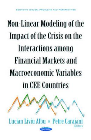 Bog, hardback Non-Linear Modeling of the Impact of the Crisis on the Interactions Among Financial Markets & Macroeconomic Variables in Cee Countries af Lucian-Liviu Albu