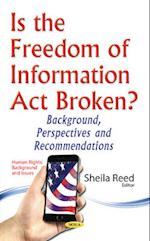 Is the Freedom of Information Act Broken? (Human Rights Background and Issues)