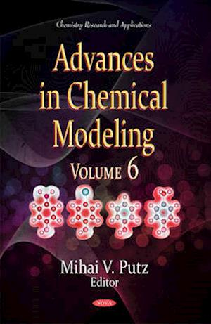 Bog, hardback Advances in Chemical Modeling af Mihai V. Putz