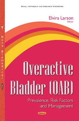 Bog, hardback Overactive Bladder (OAB) af Elvira Larson