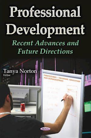 Bog, hardback Professional Development af Tanya Norton