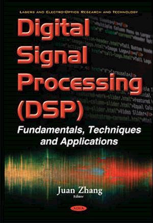 Bog, hardback Digital Signal Processing (DSP) af Juan Zhang